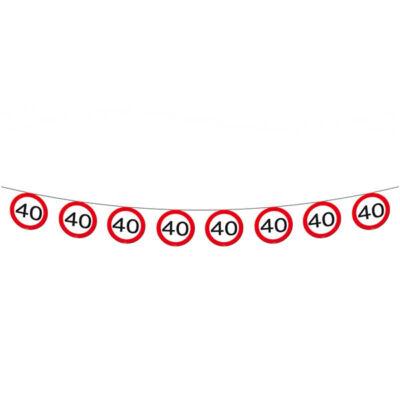 40. szülinapi sebességkorlátozó tábla füzér