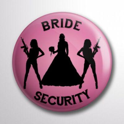 Rózsaszín Bride Security kitűző