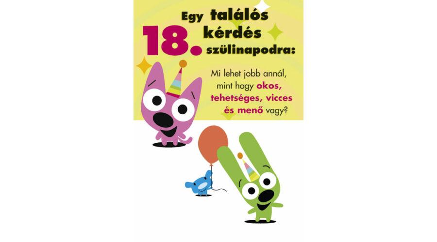 születésnapi köszöntő 18 18. szülinapi vicces képeslap, Nicol Party Kellék Bolt születésnapi köszöntő 18
