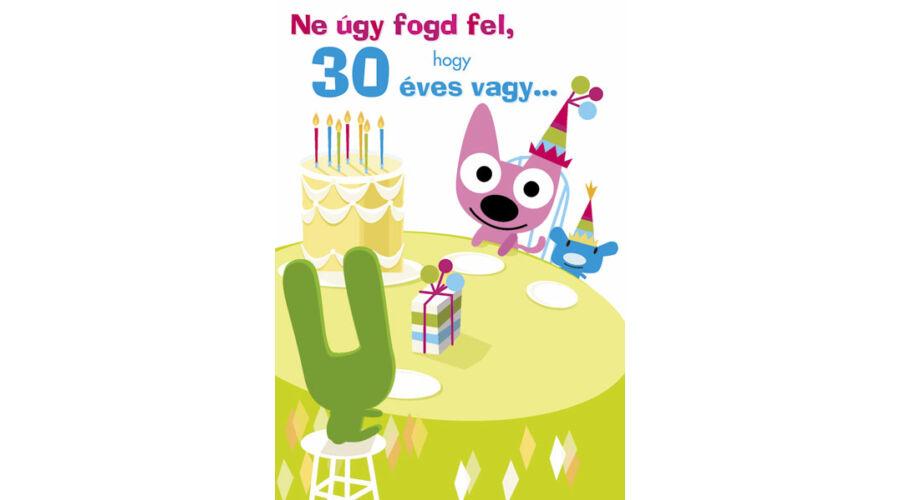 30 éves szülinapi képeslap 30. szülinapi vicces képeslap, Nicol Party Kellék Bolt 30 éves szülinapi képeslap
