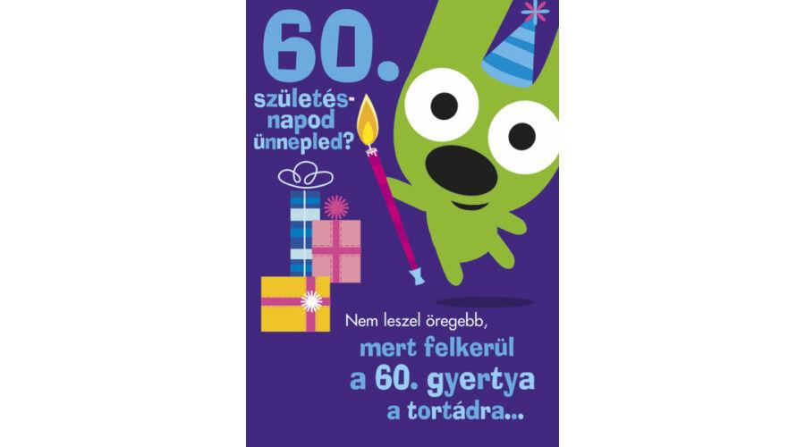 születésnapi képeslapok 60 születésnapra 60. szülinapi vicces képeslap, Nicol Party Kellék Bolt születésnapi képeslapok 60 születésnapra